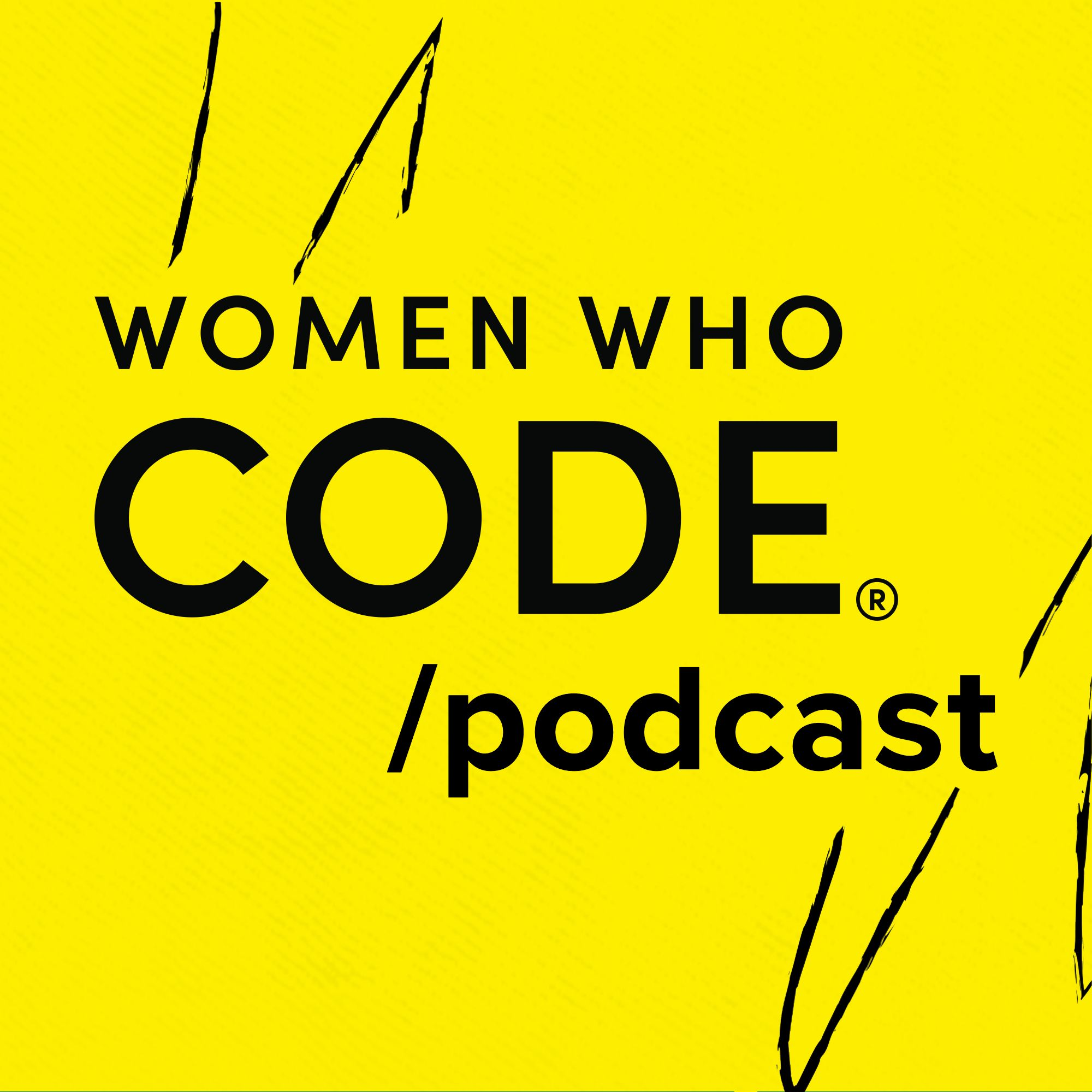 The Women Who Code Podcast